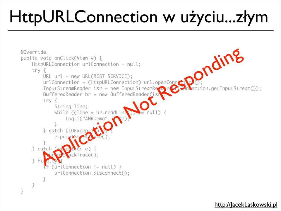 (HttpURLConnection) url.openconnection(); InputStreamReader isr = new InputStreamReader(urlConnection.
