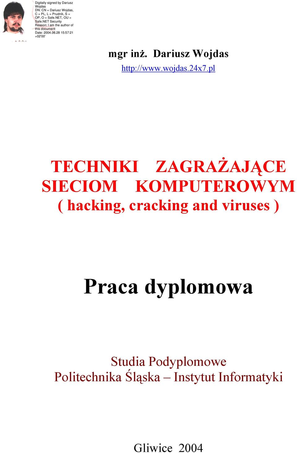 hacking, cracking and viruses ) Praca dyplomowa