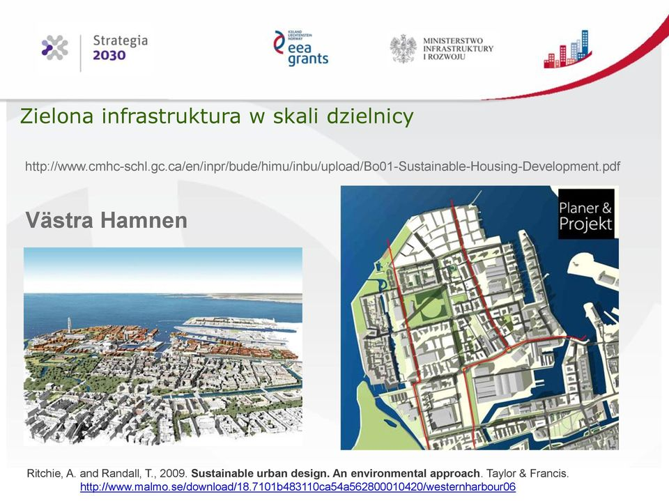 pdf Västra Hamnen Ritchie, A. and Randall, T., 2009. Sustainable urban design.