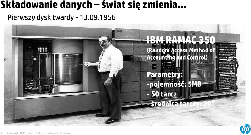 1956 IBM RAMAC 350 (Random Access Method of