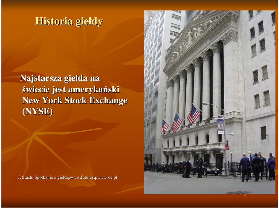 Stock Exchange (NYSE) J.