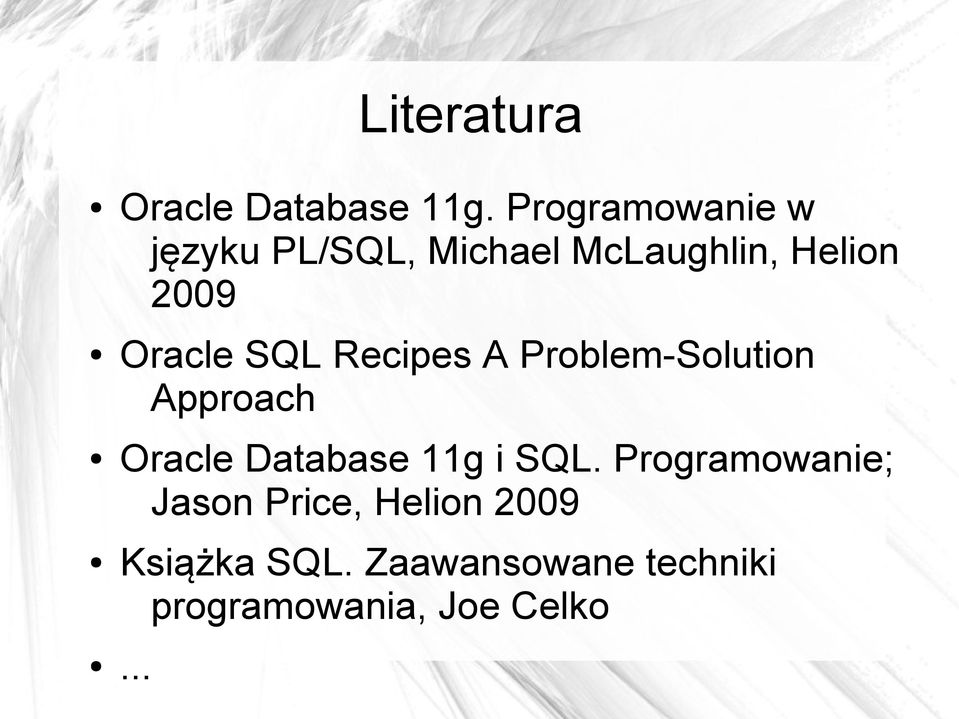 Oracle SQL Recipes A Problem-Solution Approach Oracle Database 11g