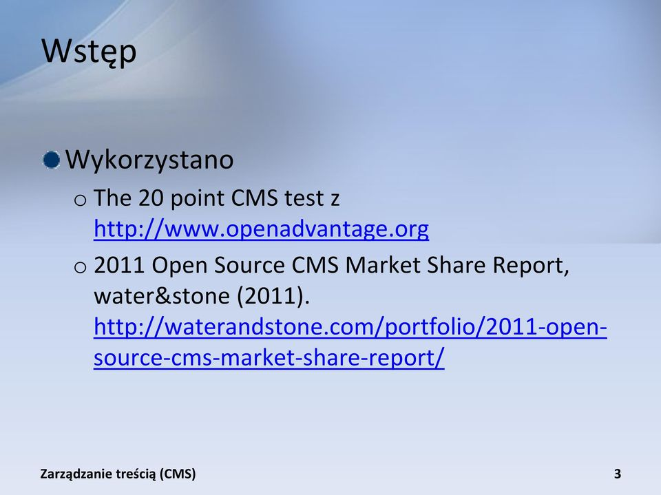 org o 2011 Open Source CMS Market Share Report,