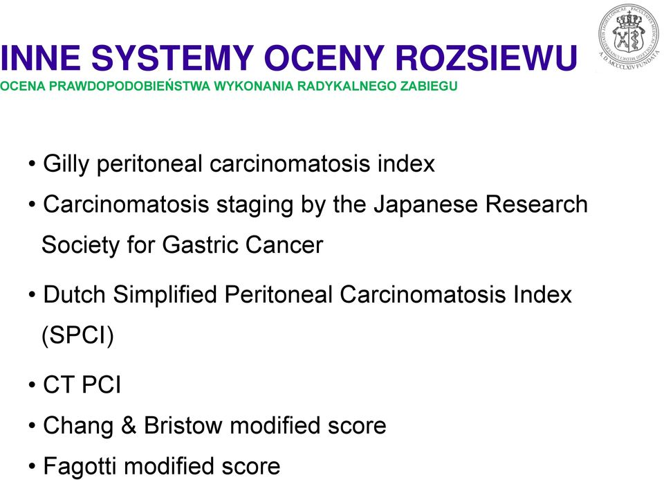 Japanese Research Society for Gastric Cancer Dutch Simplified Peritoneal