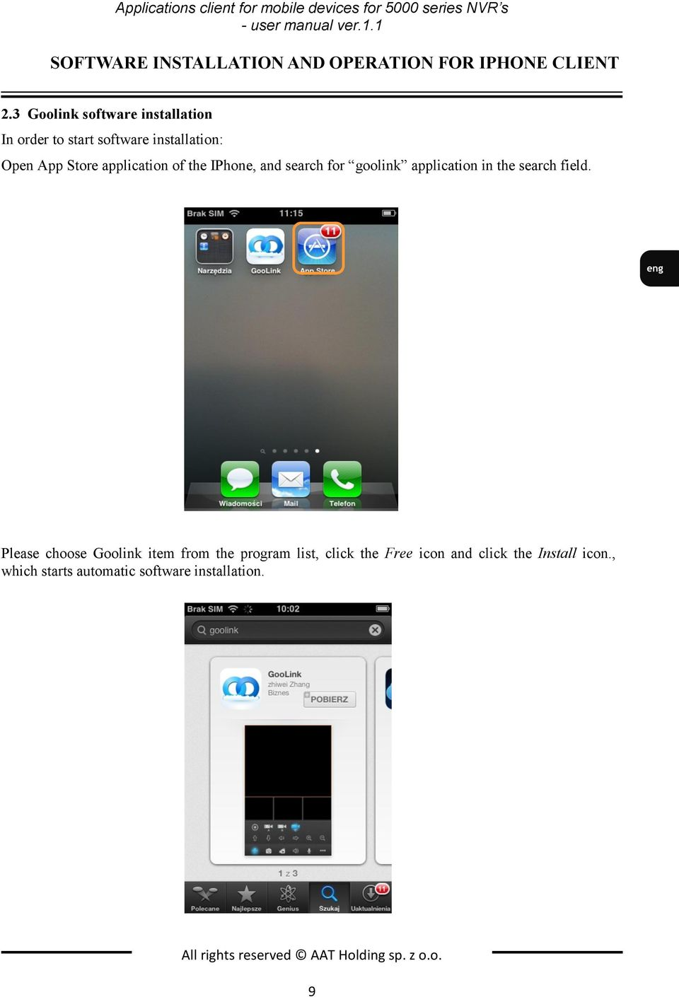 3 Goolink software installation In order to start software installation: Open App Store application of the IPhone, and