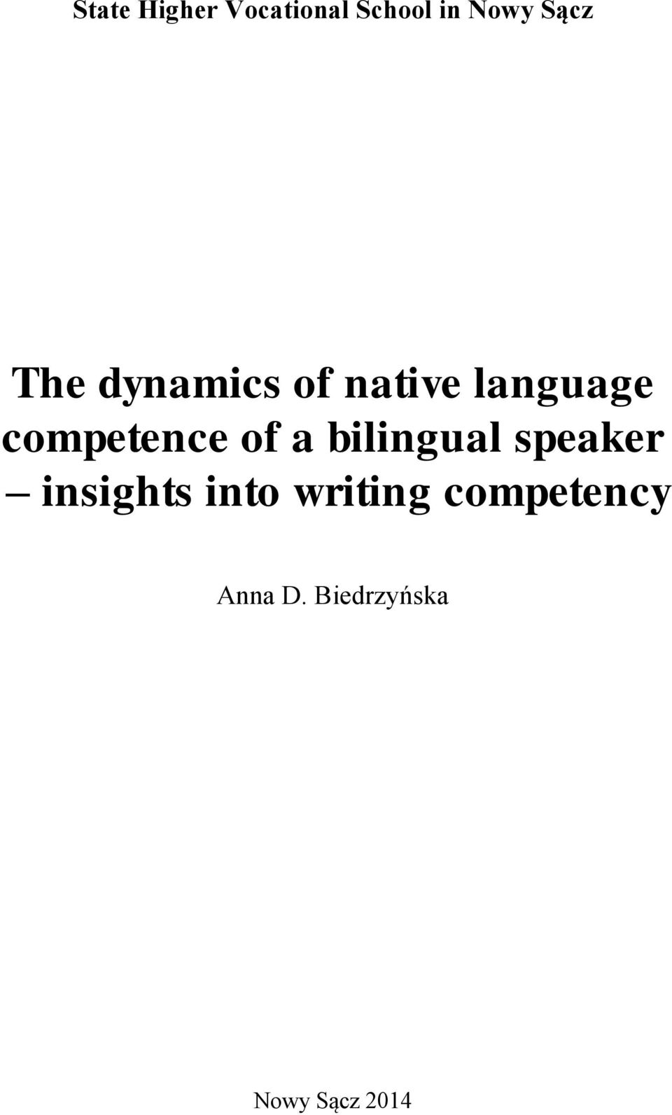 of a bilingual speaker insights into writing