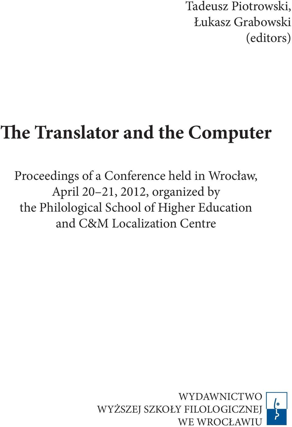 2012, organized by the Philological School of Higher Education and C&M