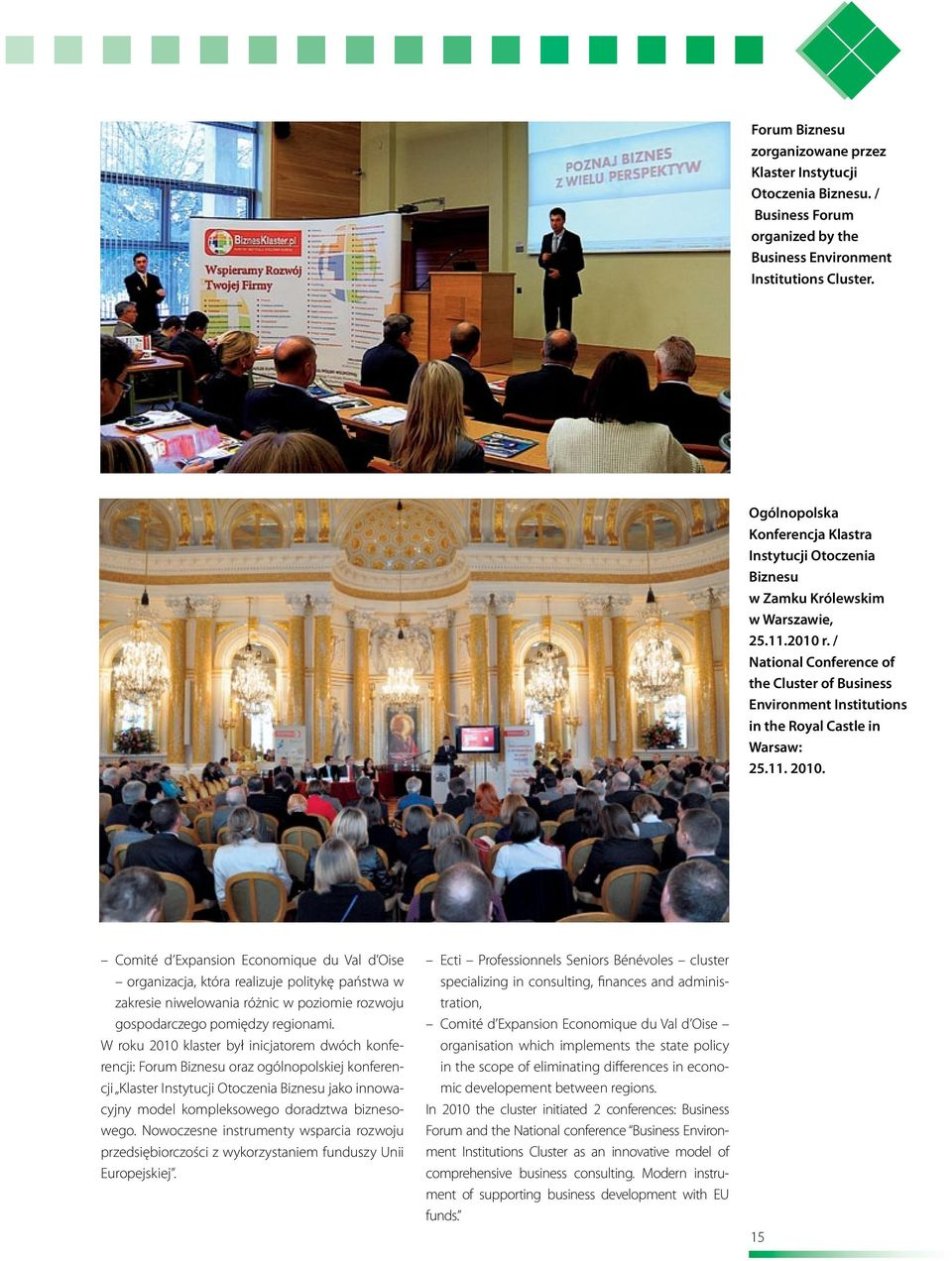/ National Conference of the Cluster of Business Environment Institutions in the Royal Castle in Warsaw: 25.11. 2010.