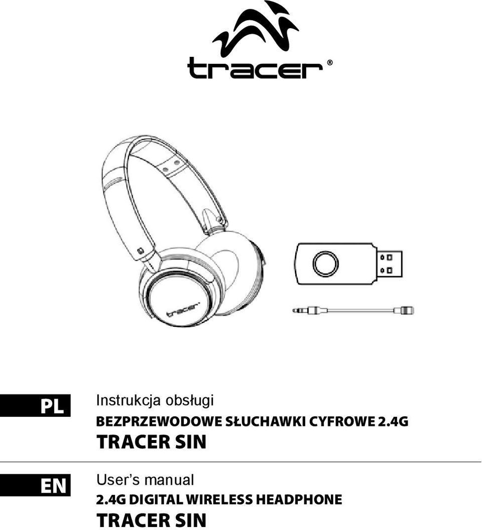 2.4G TRACER SIN User s manual 2.