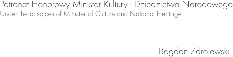 auspices of Minister of Culture and