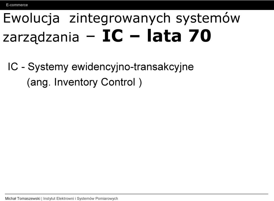 70 IC - Systemy