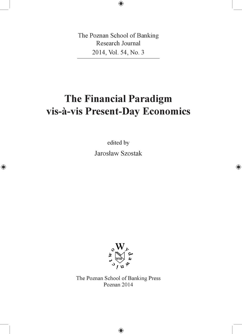 3 The Financial Paradigm vis-à-vis Present-Day