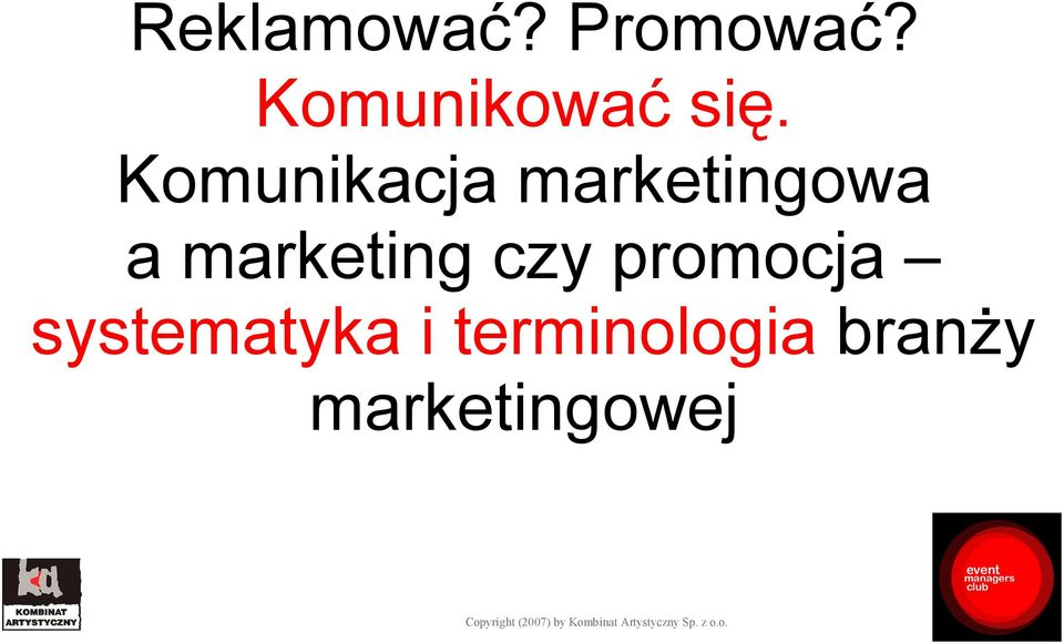Komunikacja marketingowa a