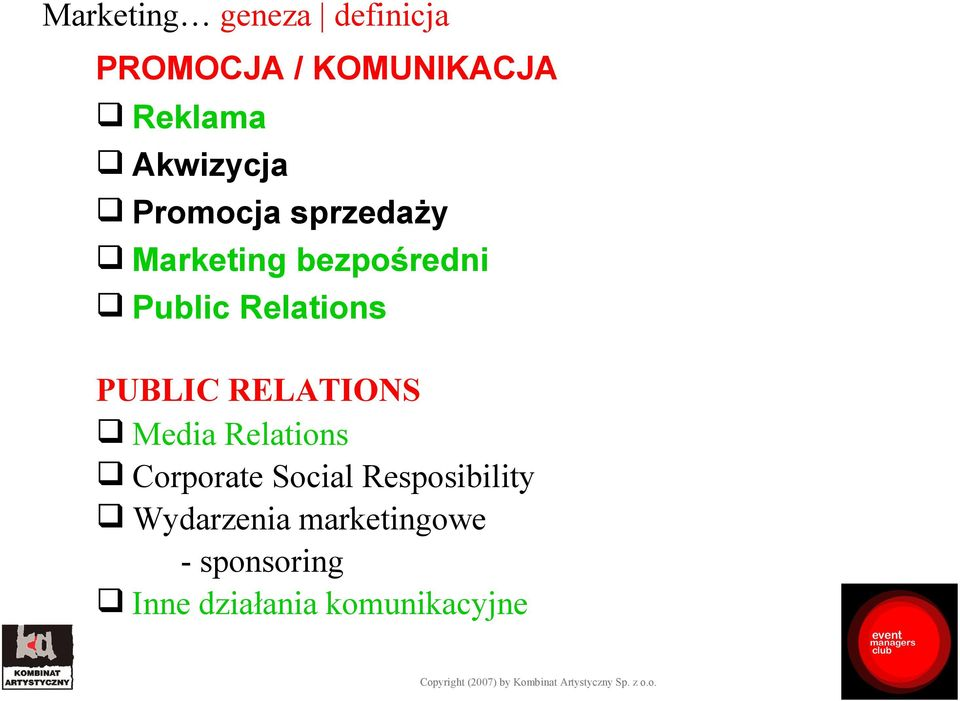 Relations PUBLIC RELATIONS Media Relations Corporate Social