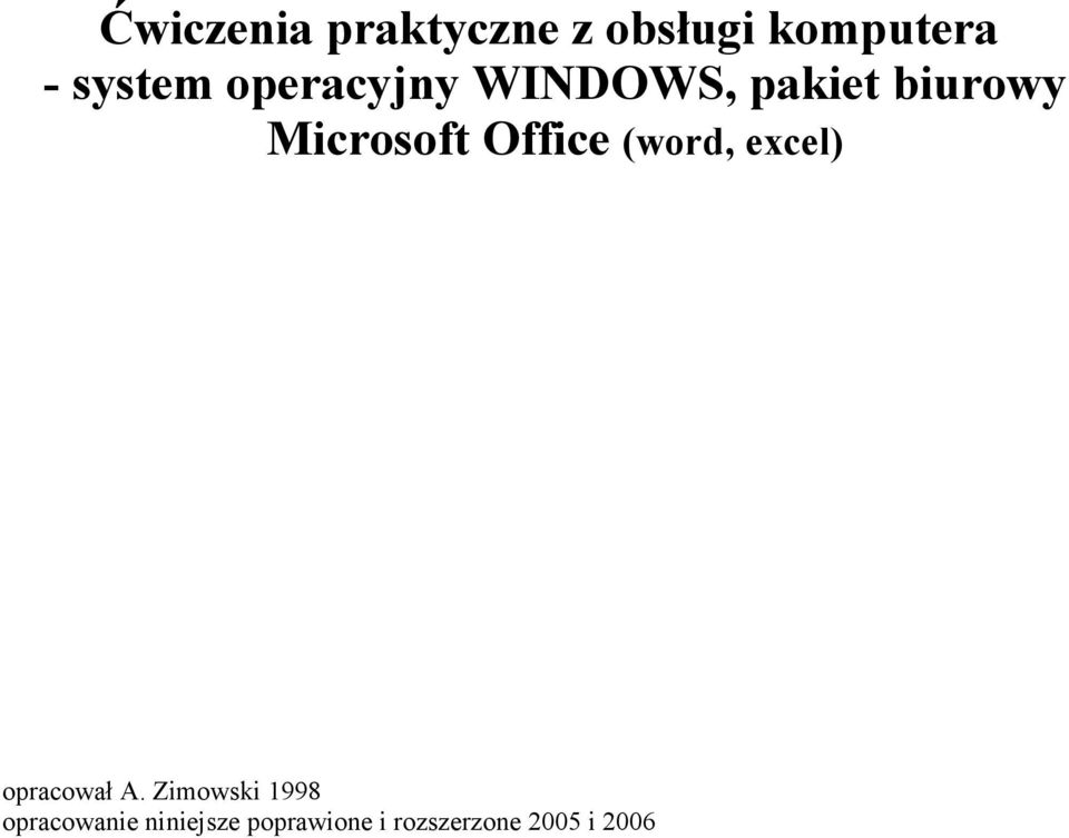 Office (word, excel) opracował A.