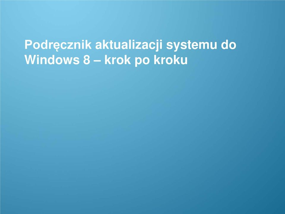 Windows 8 krok