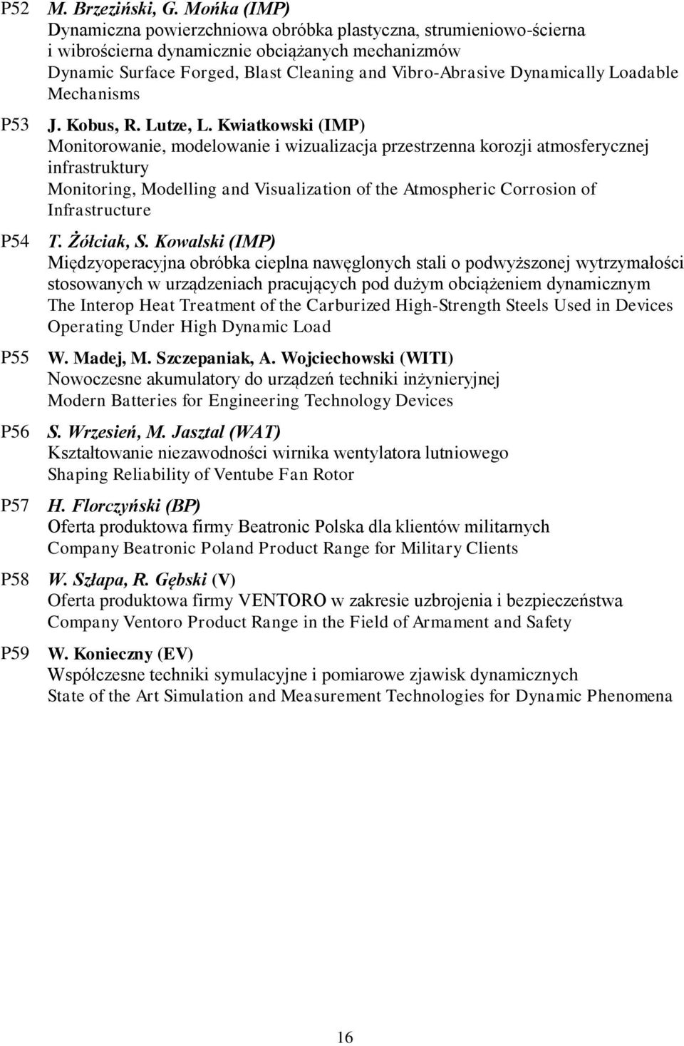 Loadable Mechanisms P53 J. Kobus, R. Lutze, L.