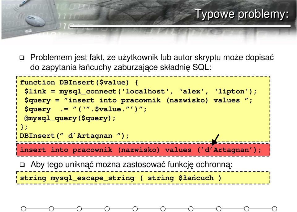 pracownik (nazwisko) values ; $query.= (.$value.