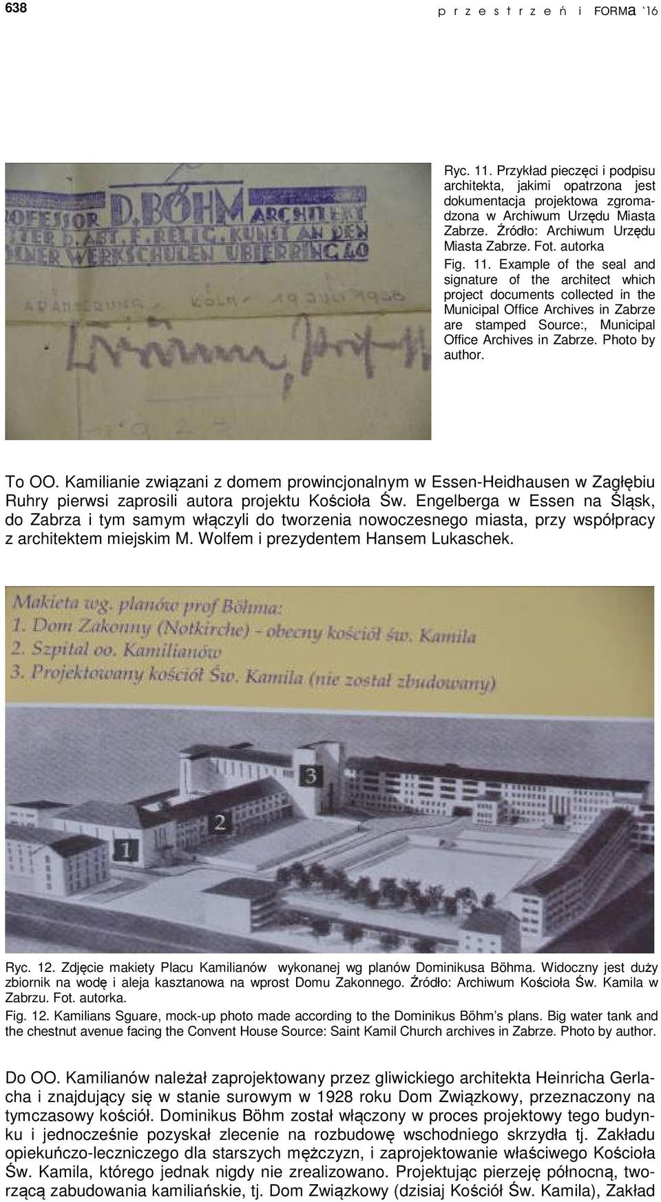 Example of the seal and signature of the architect which project documents collected in the Municipal Office Archives in Zabrze are stamped Source:, Municipal Office Archives in Zabrze.