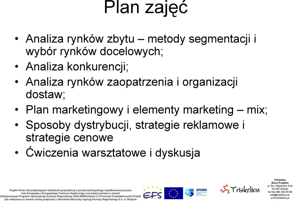 organizacji dostaw; Plan marketingowy i elementy marketing mix; Sposoby