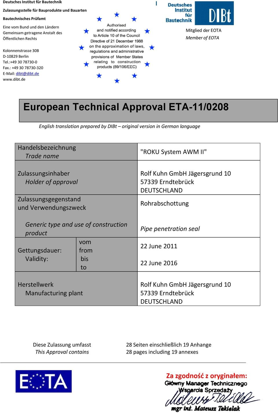 dibt.de www.dibt.de European Technical Approval English translation prepared by DIBt original version in German language Handelsbezeichnung Trade name Zulassungsinhaber Holder of approval