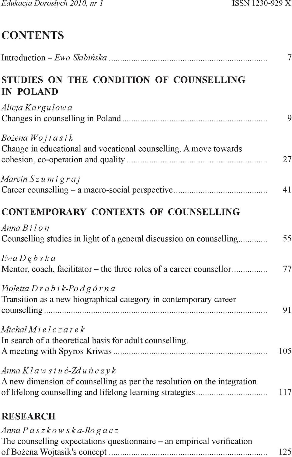 A move towards cohesion, co-operation and quality... 27 Marcin Szumigraj Career counselling a macro-social perspective.