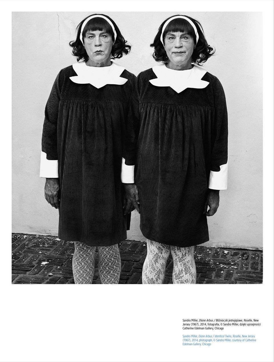 Gallery, Chicago Sandro Miller, Diane Arbus / Identical Twins, Roselle, New