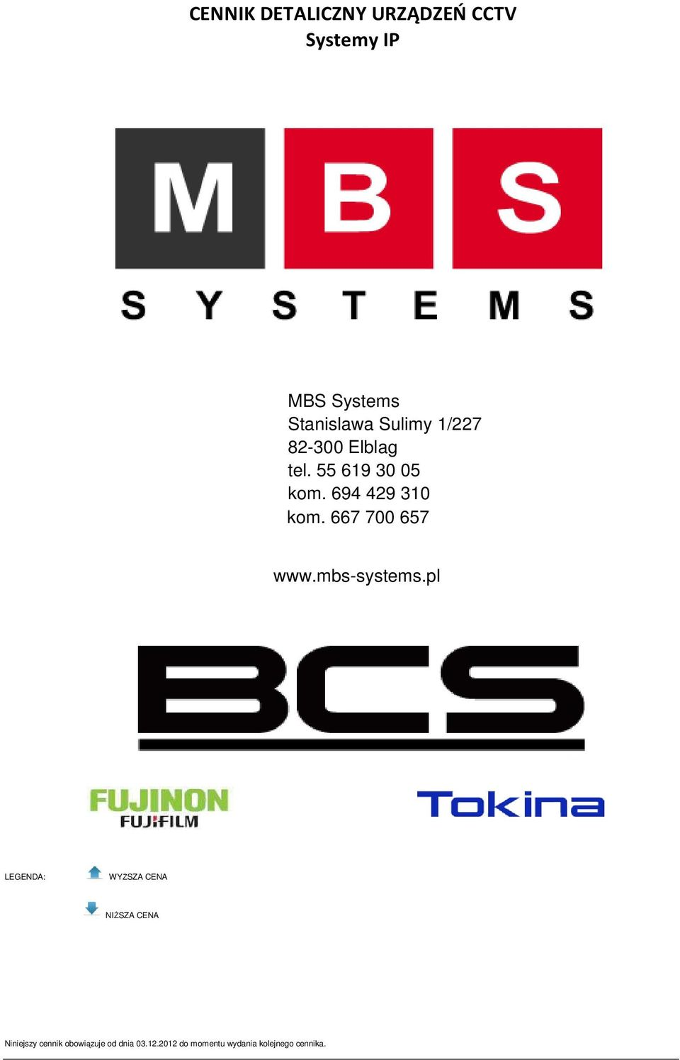 667 700 657 www.mbs-systems.