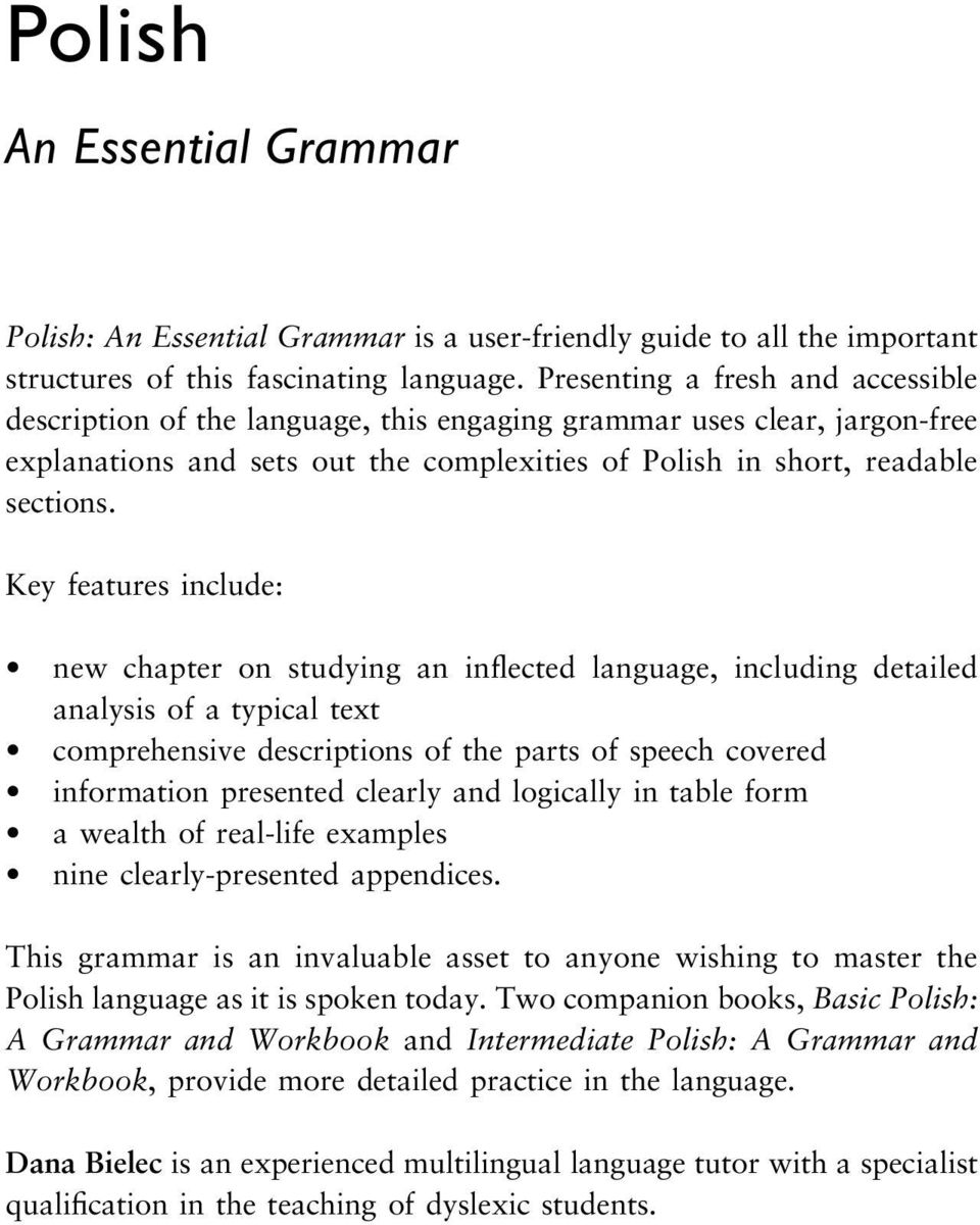 Key features include: new chapter on studying an inflected language, including detailed analysis of a typical text comprehensive descriptions of the parts of speech covered information presented