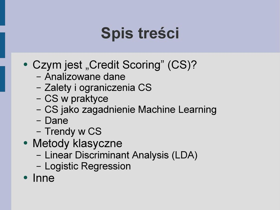CS jako zagadnienie Machine Learning Dane Trendy w CS
