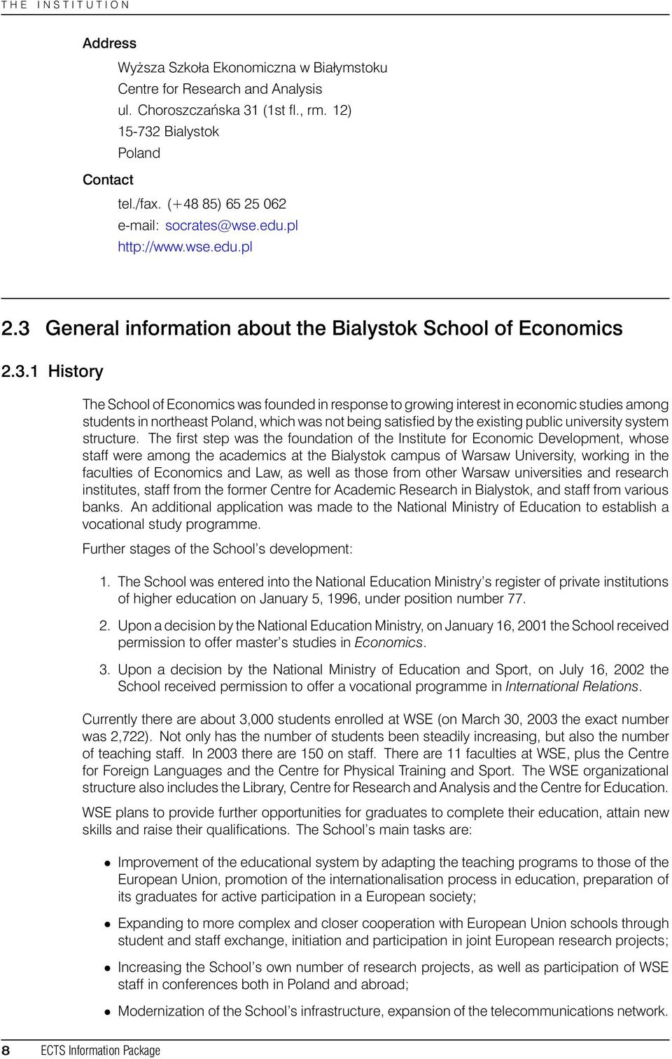 General information about the Bialystok School of Economics 2.3.