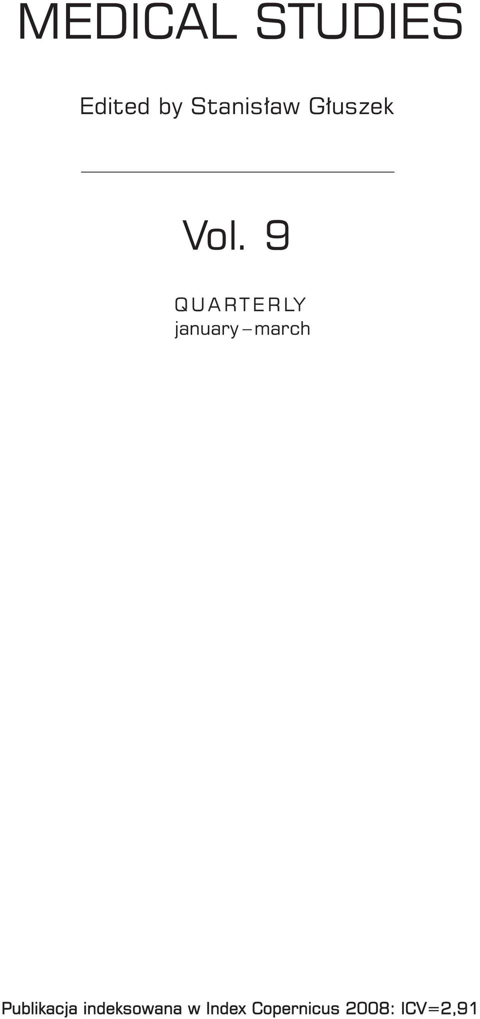 9 Q U A R T E R LY january march