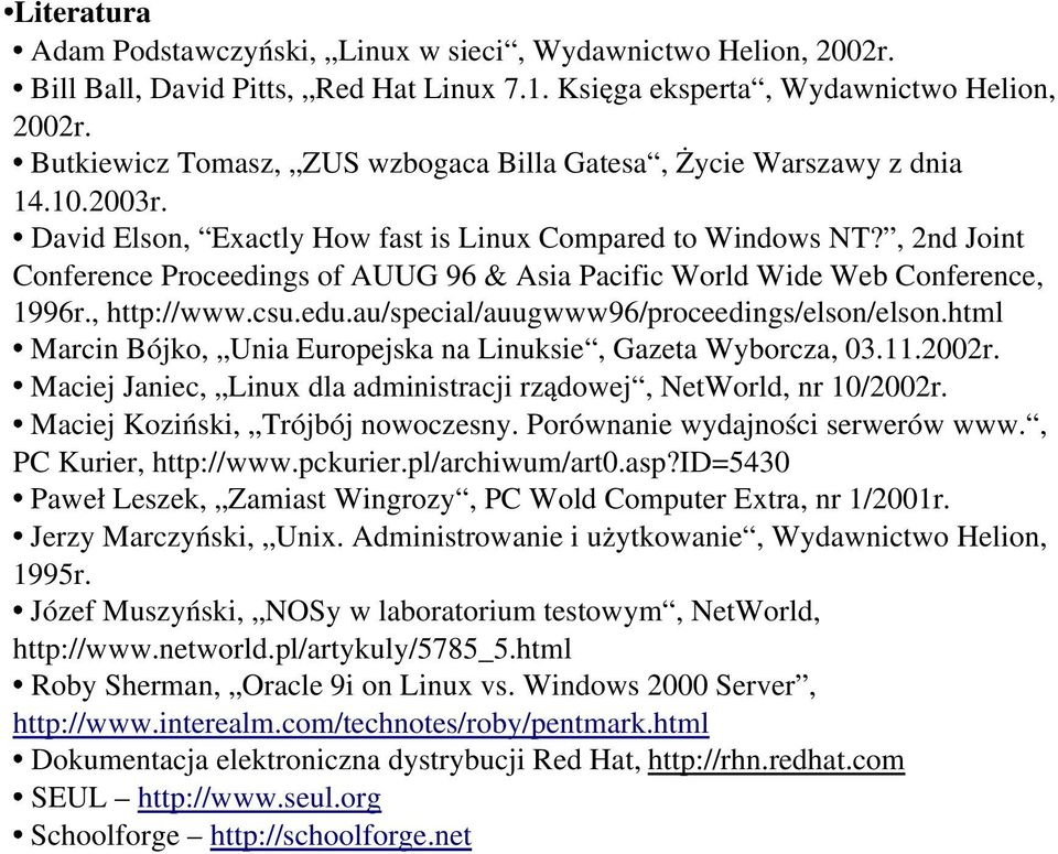 , 2nd Joint Conference Proceedings of AUUG 96 & Asia Pacific World Wide Web Conference, 1996r., http://www.csu.edu.au/special/auugwww96/proceedings/elson/elson.