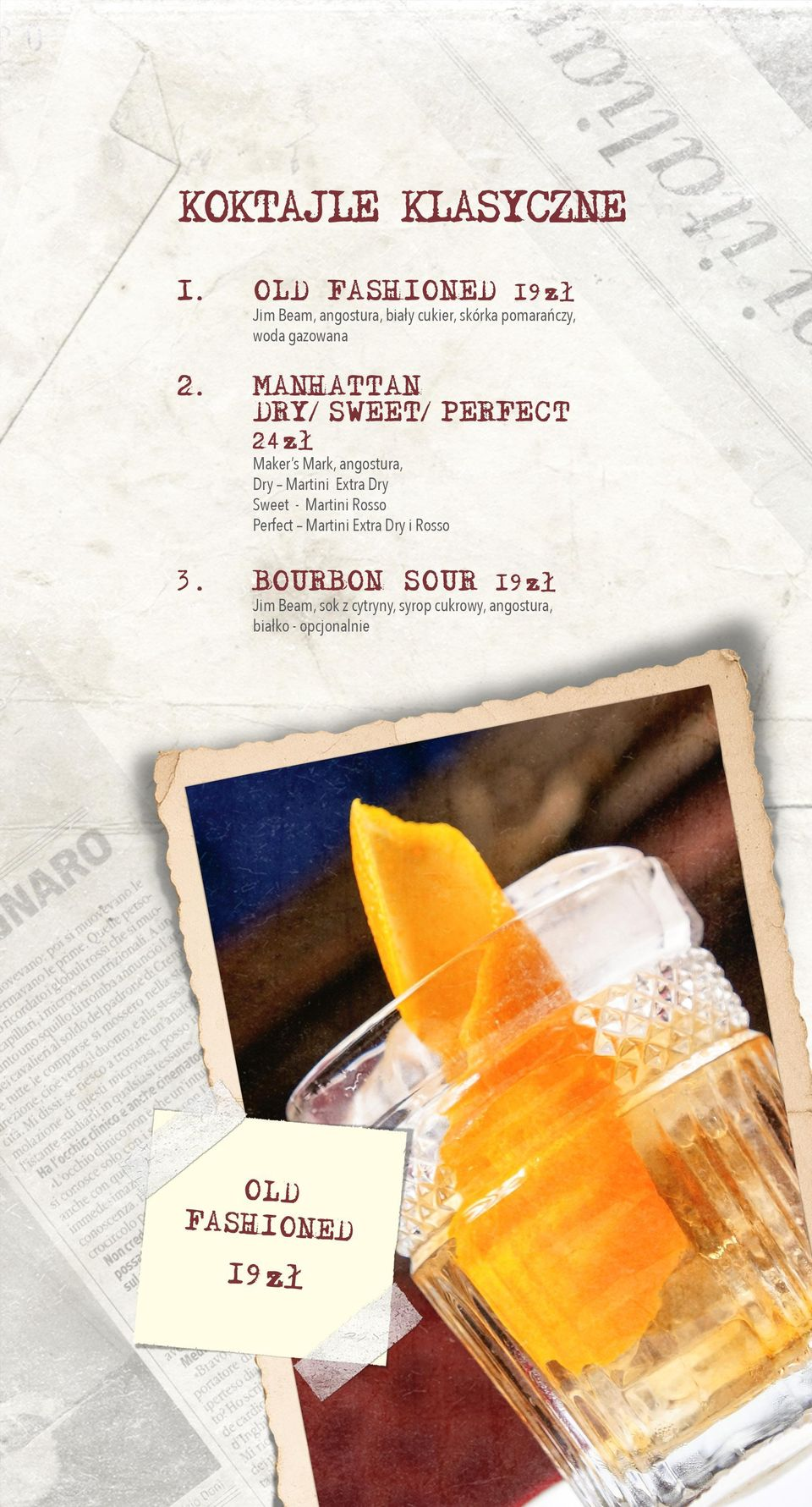 MANHATTAN DRY/SWEET/PERFECT 24zł Maker s Mark, angostura, Dry Martini Extra Dry Sweet -