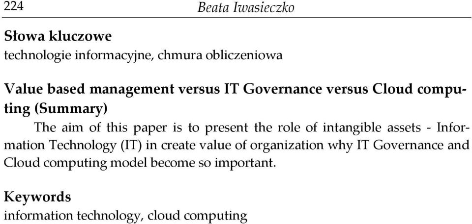 present the role of intangible assets - Information Technology (IT) in create value of organization