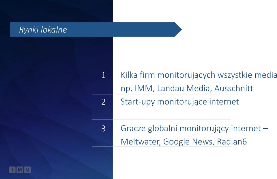 IMM, Landau Media, Ausschnitt n Start-upy