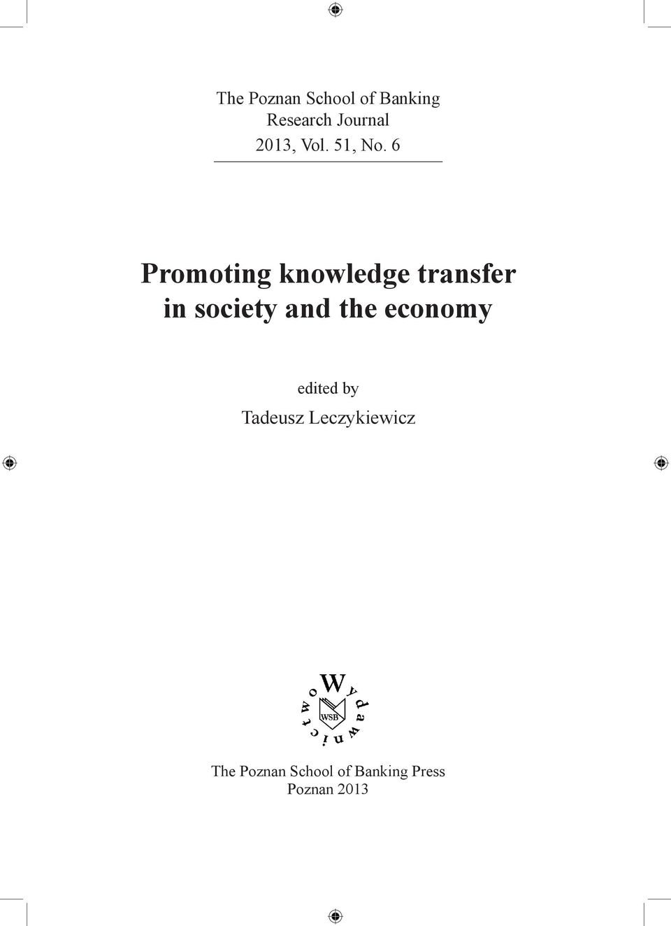 6 Promoting knowledge transfer in society and the
