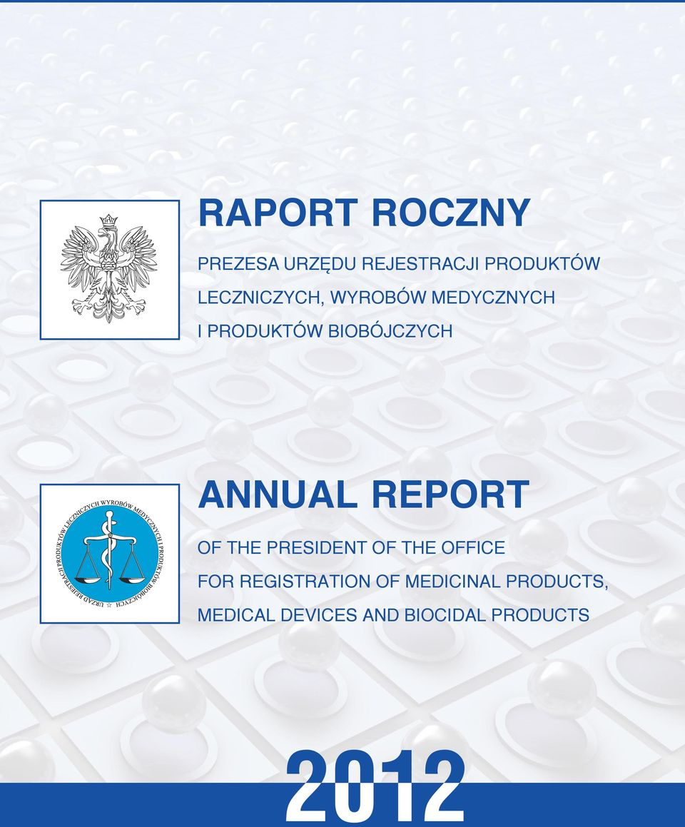 ANNUAL REPORT OF THE PRESIDENT OF THE OFFICE FOR