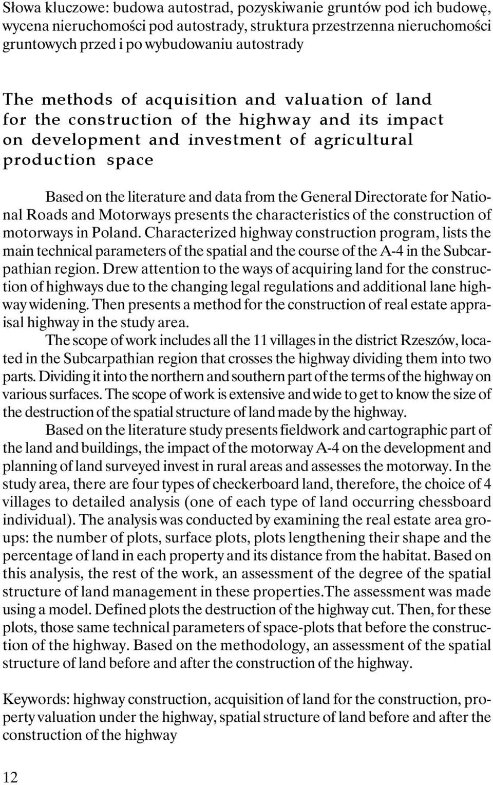the General Directorate for National Roads and Motorways presents the characteristics of the construction of motorways in Poland.