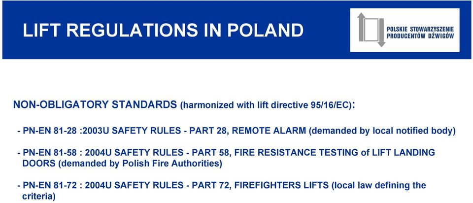 2004U SAFETY RULES - PART 58, FIRE RESISTANCE TESTING of LIFT LANDING DOORS (demanded by Polish Fire