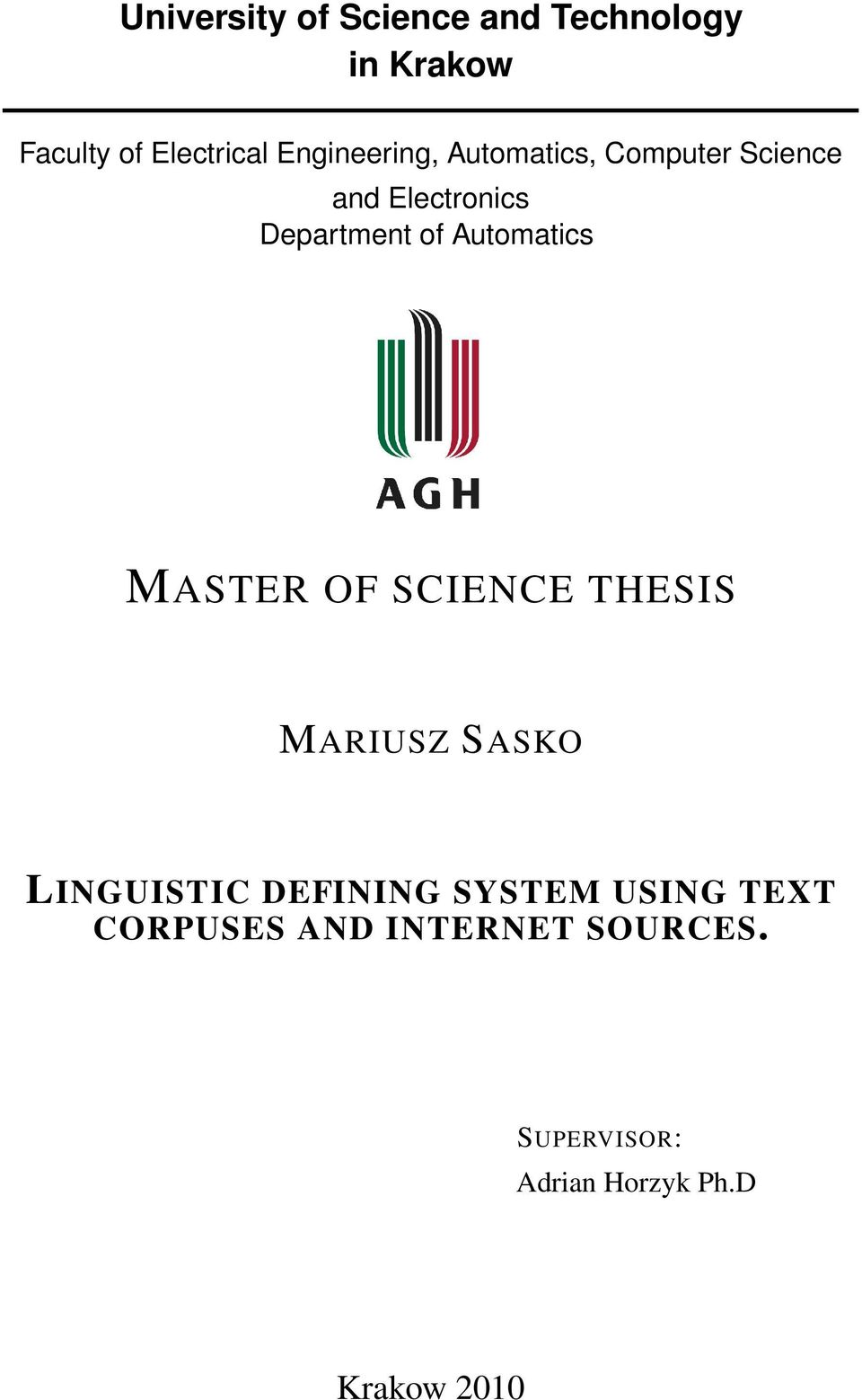Automatics MASTER OF SCIENCE THESIS MARIUSZ SASKO LINGUISTIC DEFINING