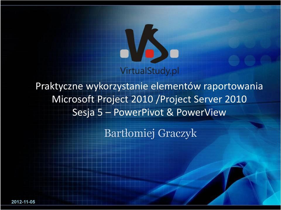 /Project Server 2010 Sesja 5