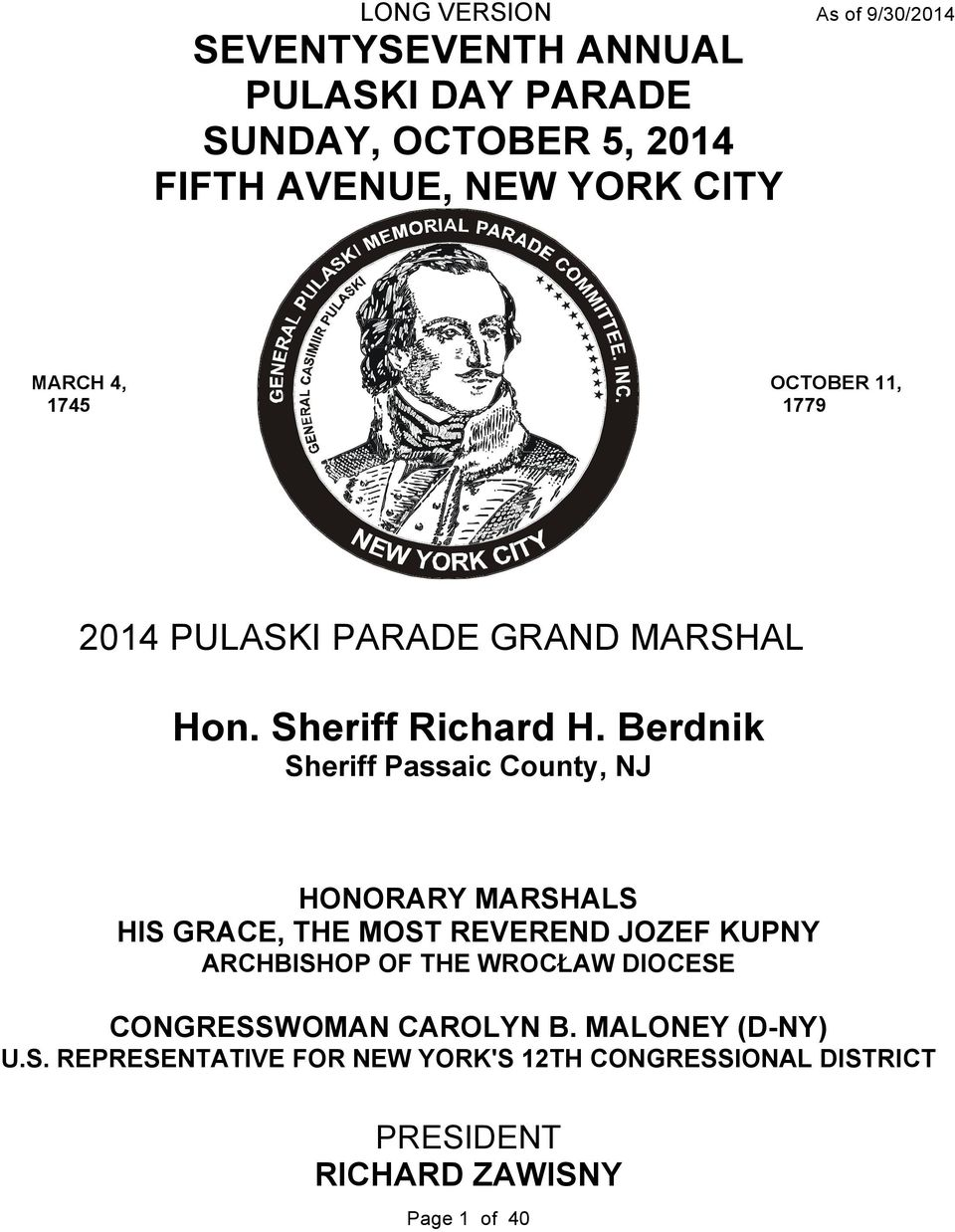 Berdnik Sheriff Passaic County, NJ HONORARY MARSHALS HIS GRACE, THE MOST REVEREND JOZEF KUPNY ARCHBISHOP OF THE