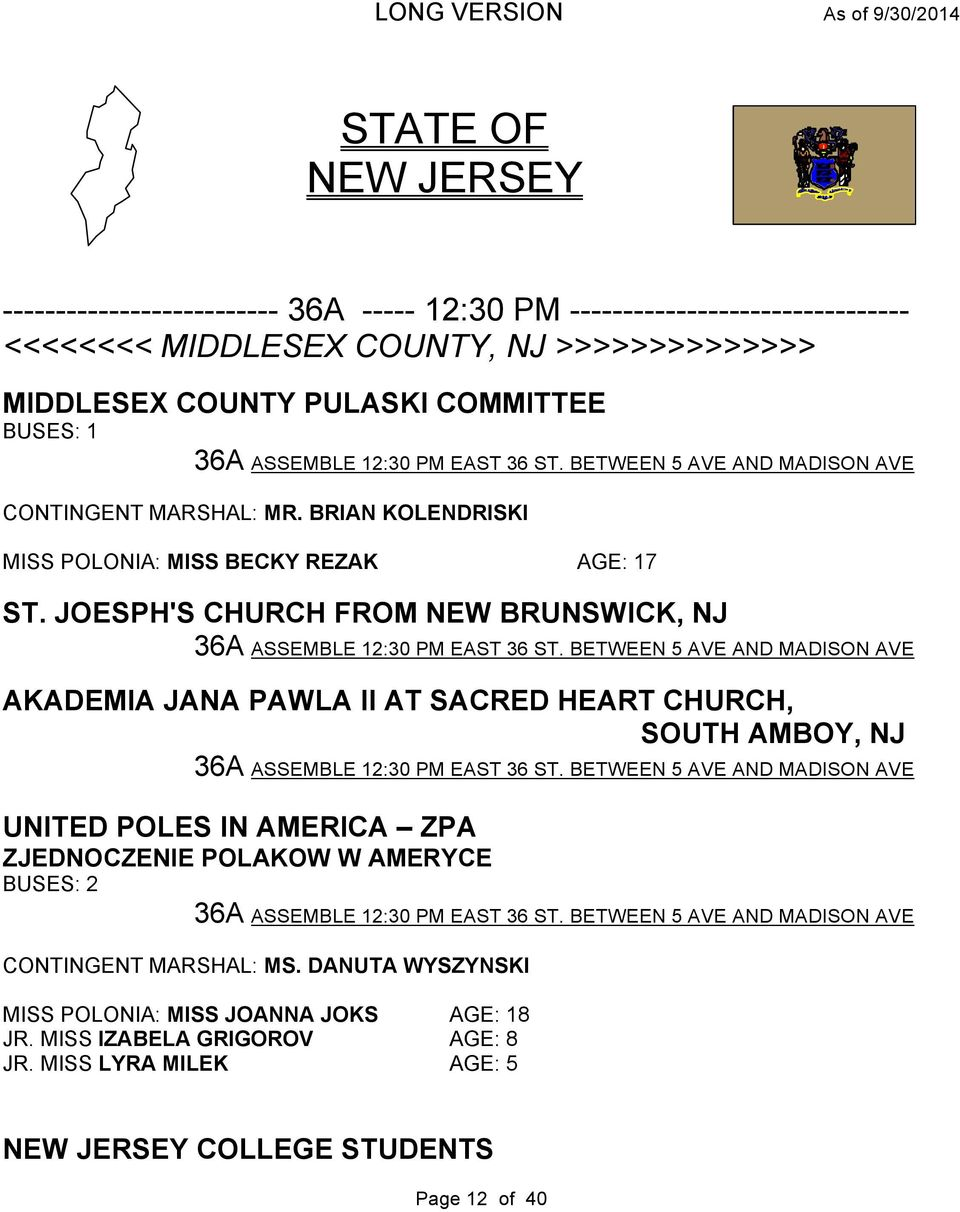 JOESPH'S CHURCH FROM NEW BRUNSWICK, NJ 36A ASSEMBLE 12:30 PM EAST 36 ST. BETWEEN 5 AVE AND MADISON AVE AKADEMIA JANA PAWLA II AT SACRED HEART CHURCH, SOUTH AMBOY, NJ 36A ASSEMBLE 12:30 PM EAST 36 ST.