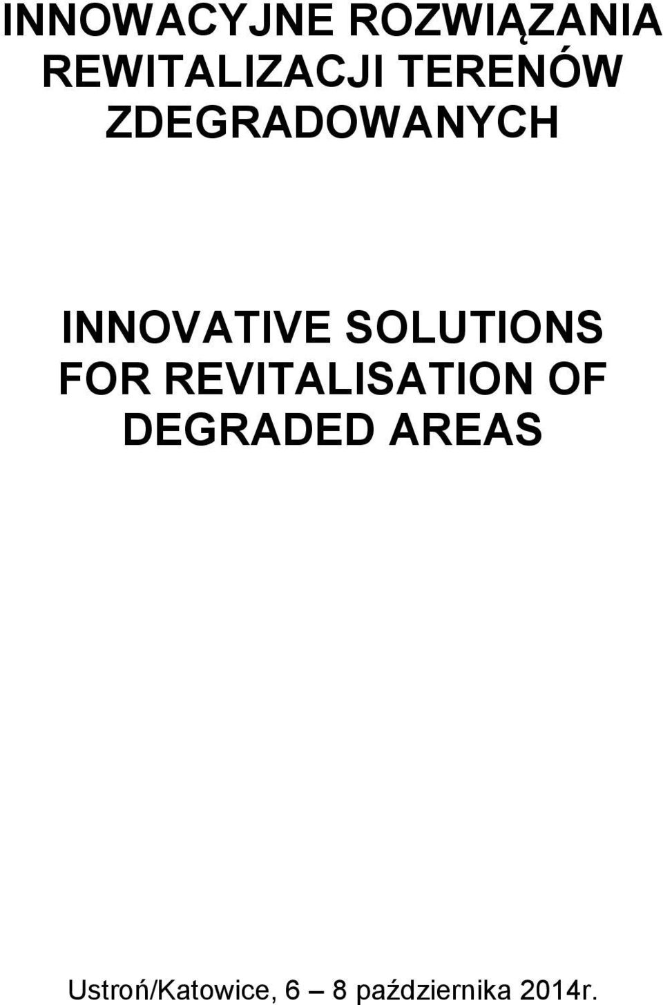 SOLUTIONS FOR REVITALISATION OF