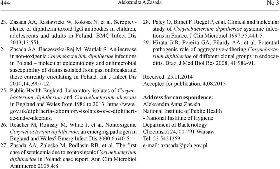 An increase in non-toxigenic Corynebacterium diphtheriae infections in Poland molecular epidemiology and antimicrobial susceptibility of strains isolated from past outbreaks and those currently