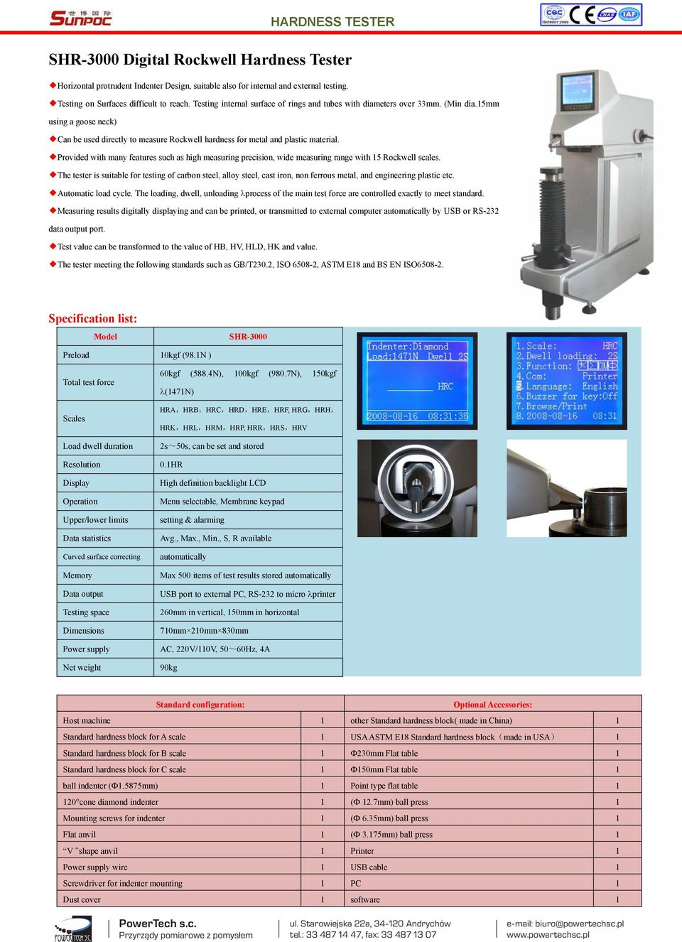 Provided with many features such as high measuring precision, wide measuring range with 15 Rockwell scales.