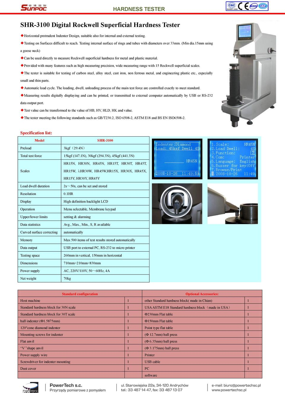 Provided with many features such as high measuring precision, wide measuring range with 15 Rockwell superficial scales.