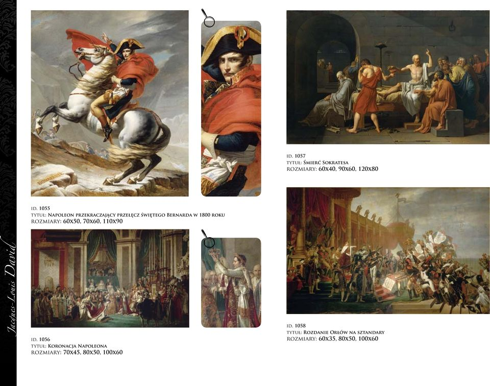 rozmiary: 60x50, 70x60, 110x90 Jacques-Louis David id.