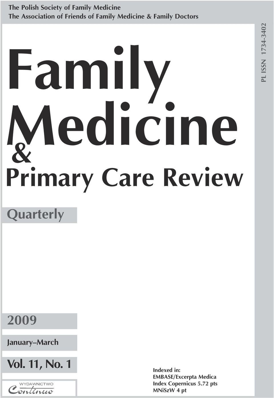 Primary Care Review Quarterly 2009 January March Vol. 11, No.